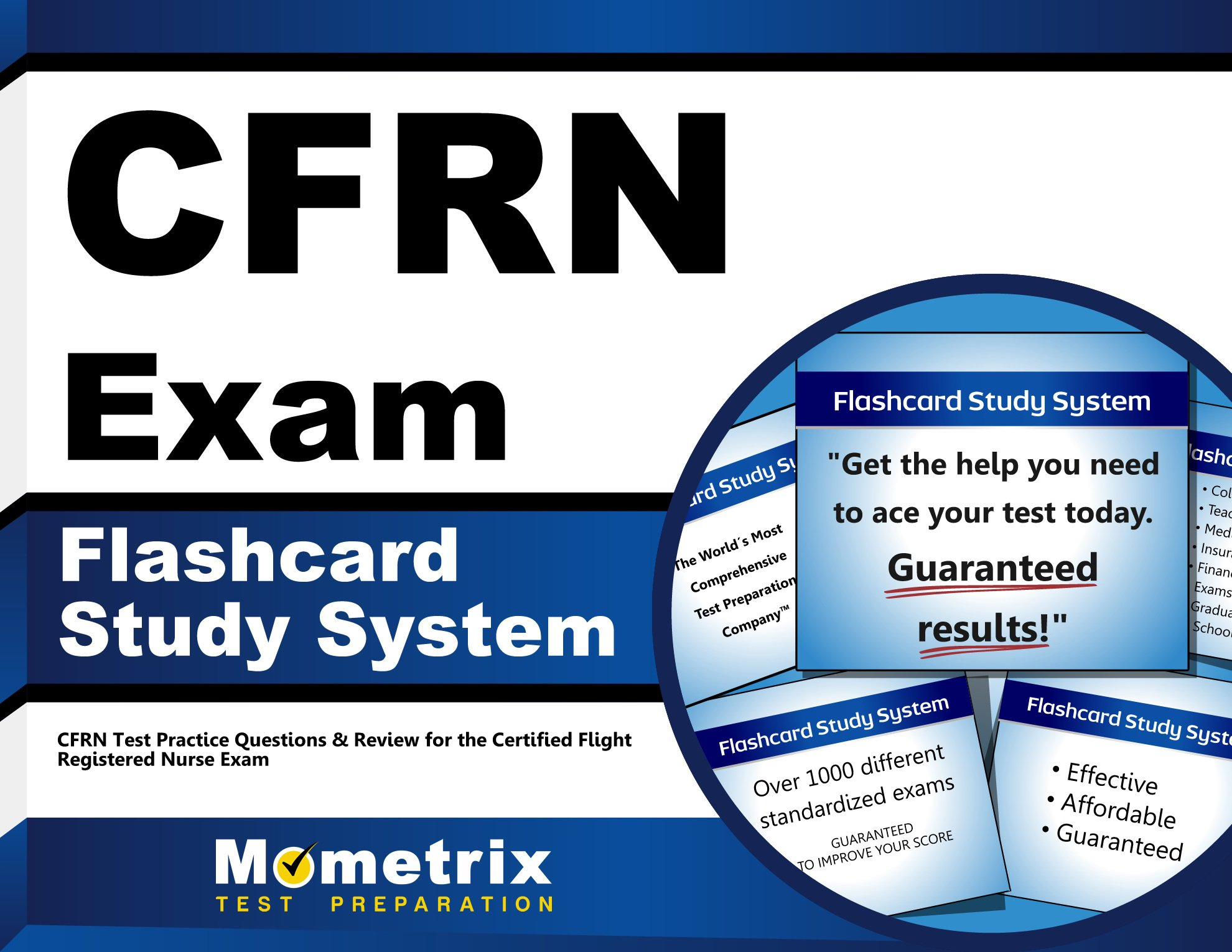Read Online CFRN Exam Flashcard Study System: CFRN Test Practice Questions & Review for the Certified Flight Registered Nurse Exam (Cards) ebook