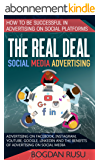 Social Media Advertising: How To Be Successful In Advertising On Social Platforms (English Edition)