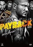 WWE ペイバック2015 [DVD]