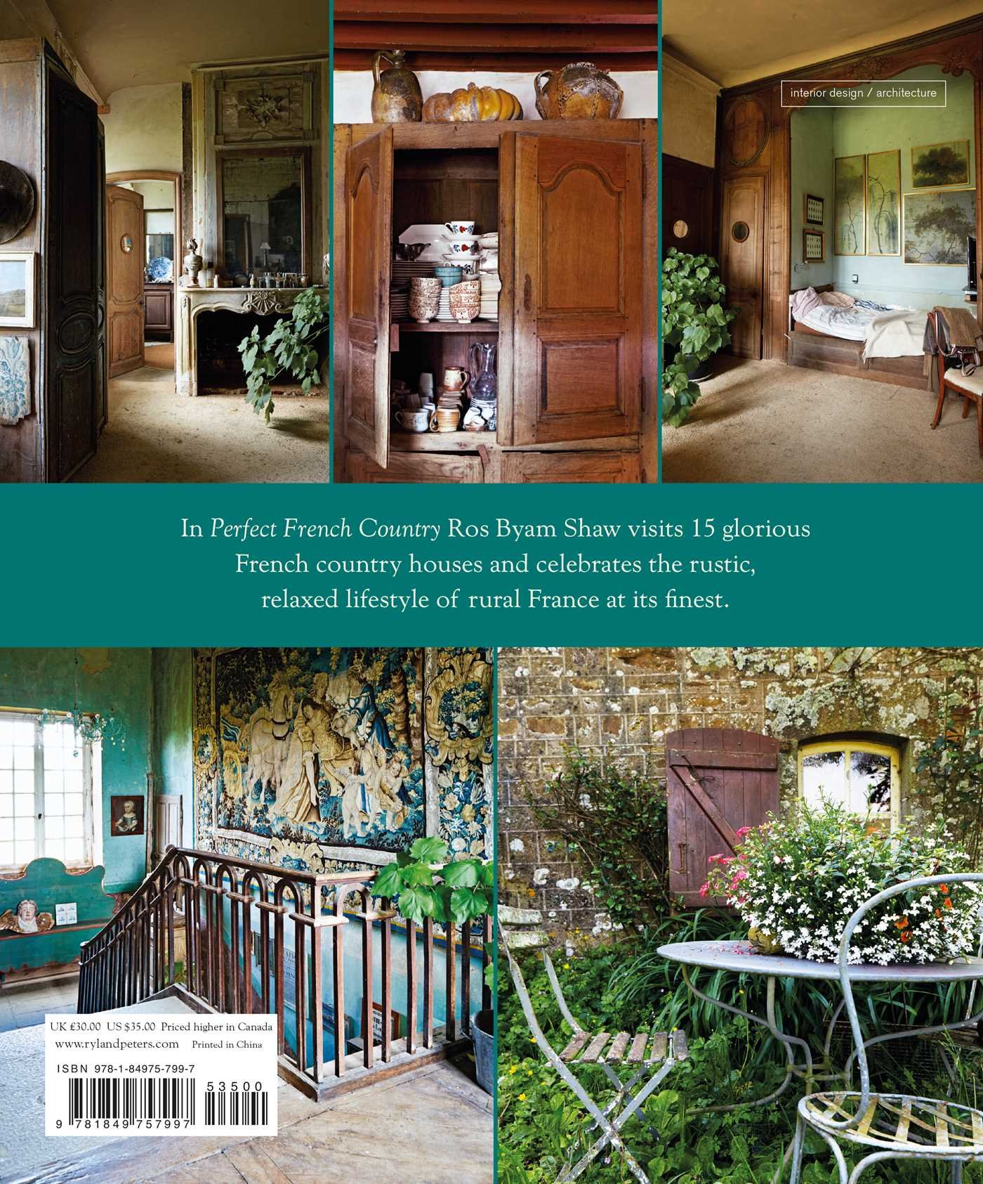 Perfect French Country: Inspirational Interiors From Rural France: Ros Byam  Shaw: 9781849757997: Amazon.com: Books