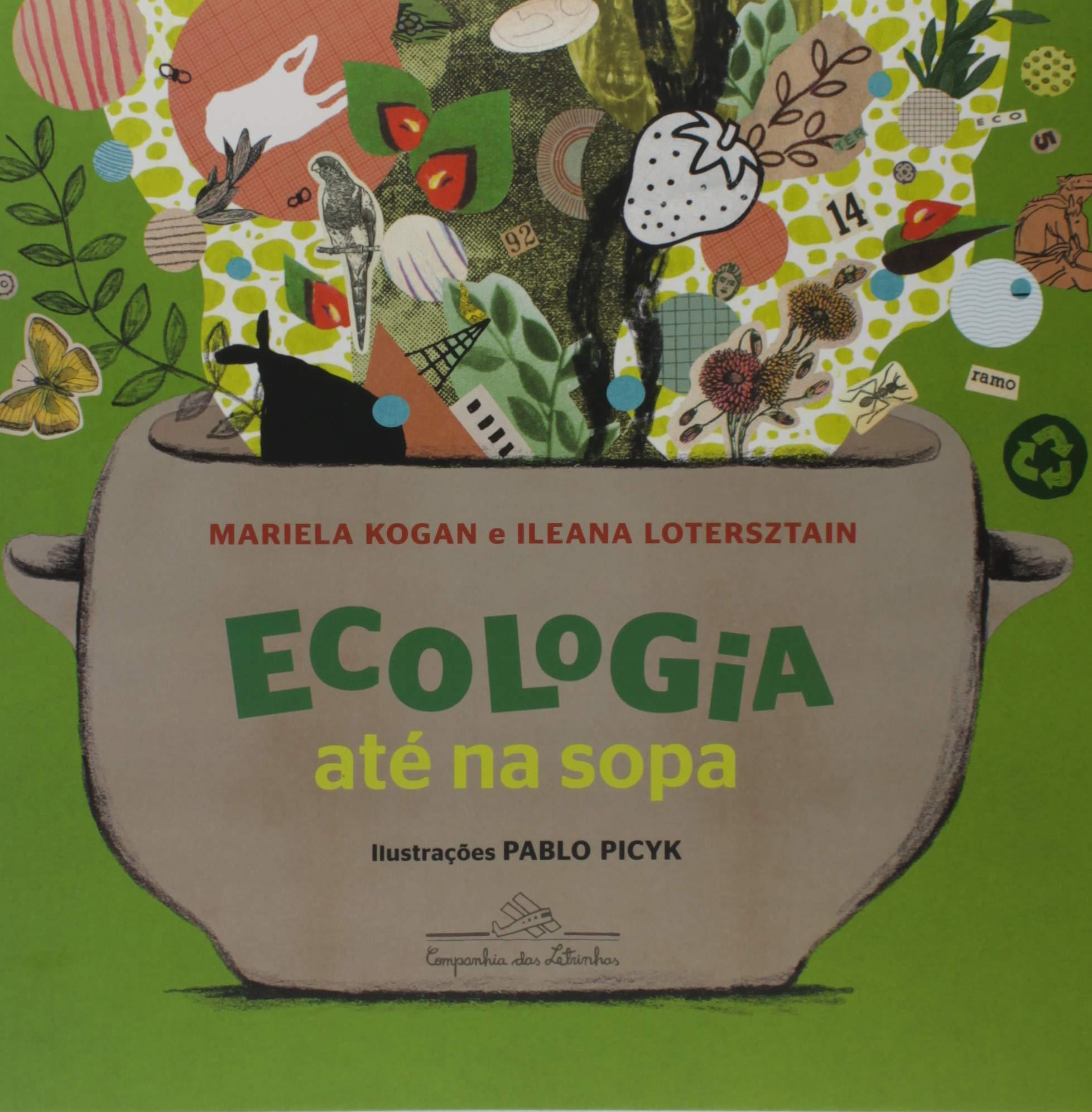 Ecologia até na sopa