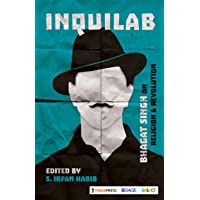 Inquilab: Bhagat Singh on Religion & Revolution