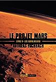 Les tours bleues: Le Projet Mars, T2