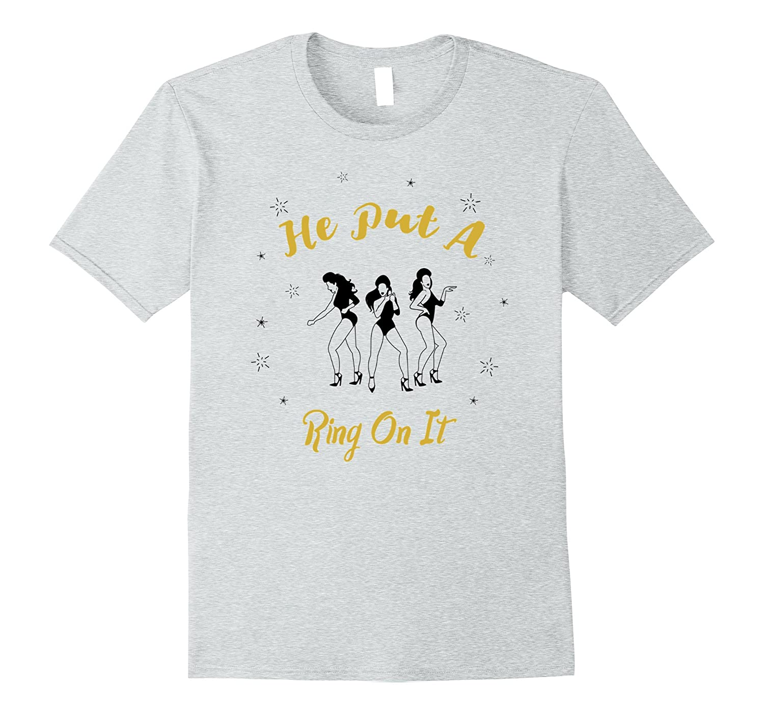 He Put A Ring On It Engagement Announcement Shirt For Women-Art