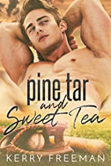 Pine Tar & Sweet Tea Kindle Edition