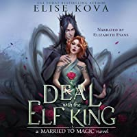 A Deal with the Elf King: Married to Magic