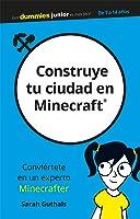 Construye Tu Ciudad En Minecraft (Para