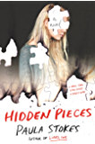 Hidden Pieces: A Novel