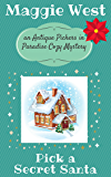 Pick a Secret Santa (Antique Pickers in Paradise Cozy Mystery Book 9)
