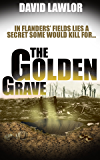 The Golden Grave (A Liam Mannion Story Book 2)