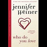 Who Do You Love: A Novel (English Edition)