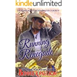 Running from the Renegade (The Renegades of Clearwater County Book 1)
