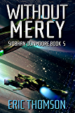 Without Mercy (Siobhan Dunmoore Book 5)