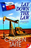 Lay Down the Law (Lone Star Law)