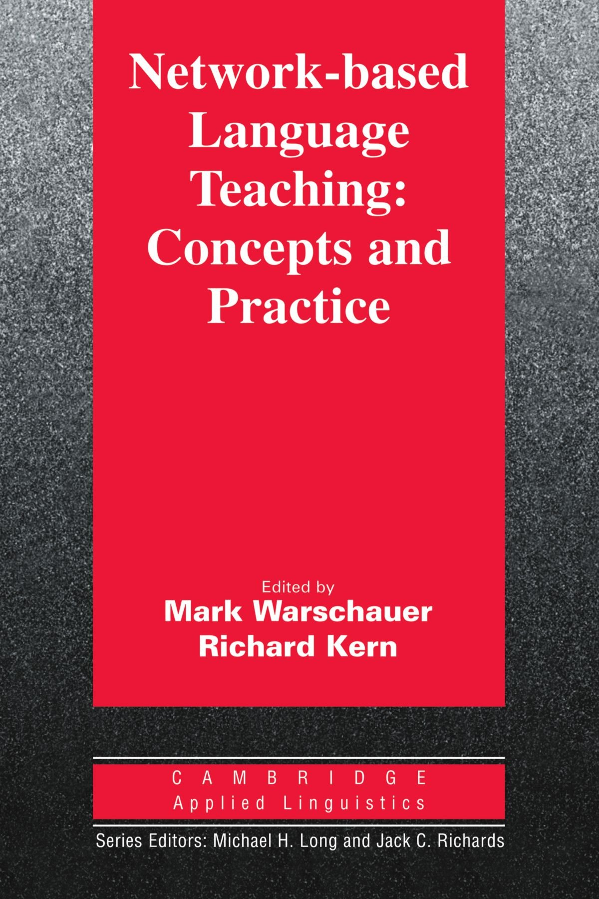 Network-based Language Teaching: Concepts and Practice (Cambridge Applied Linguistics) by Brand: Cambridge University Press