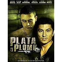 Plata o Plomo English Subtitles version