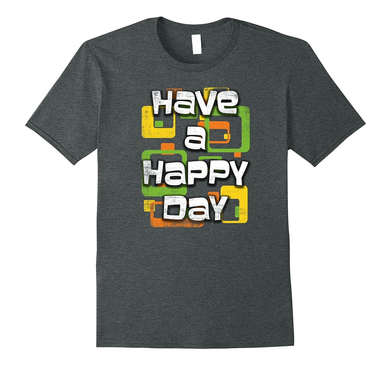 Vintage Retro Happy Day Statement Trendy T-shirt-Art