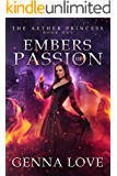 Embers of Passion (The Aether Princess Book 1)