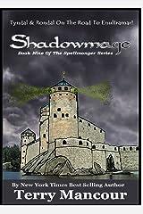 Shadowmage: Book Nine Of The Spellmonger Series