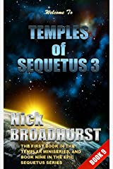 Temples of Sequetus 3: A Force Reborn (Sequetus Series Book 9) Kindle Edition