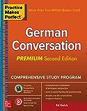 Practice Makes Perfect: German Conversation, Premium Second Edition
