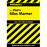 CliffsNotes on Eliot's Silas Marner (Cliffs Notes) (English Edition)