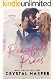 Peaceful Pines (The Pines Book One)