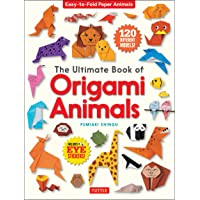 The Ultimate Book of Origami Animals: Easy-to-Fold Paper Animals [Includes 120 models; eye stickers]