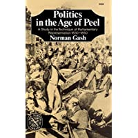 Politics in the Age of Peel