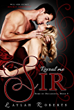 Reveal Me, Sir (Doms of Decadence Book 9)