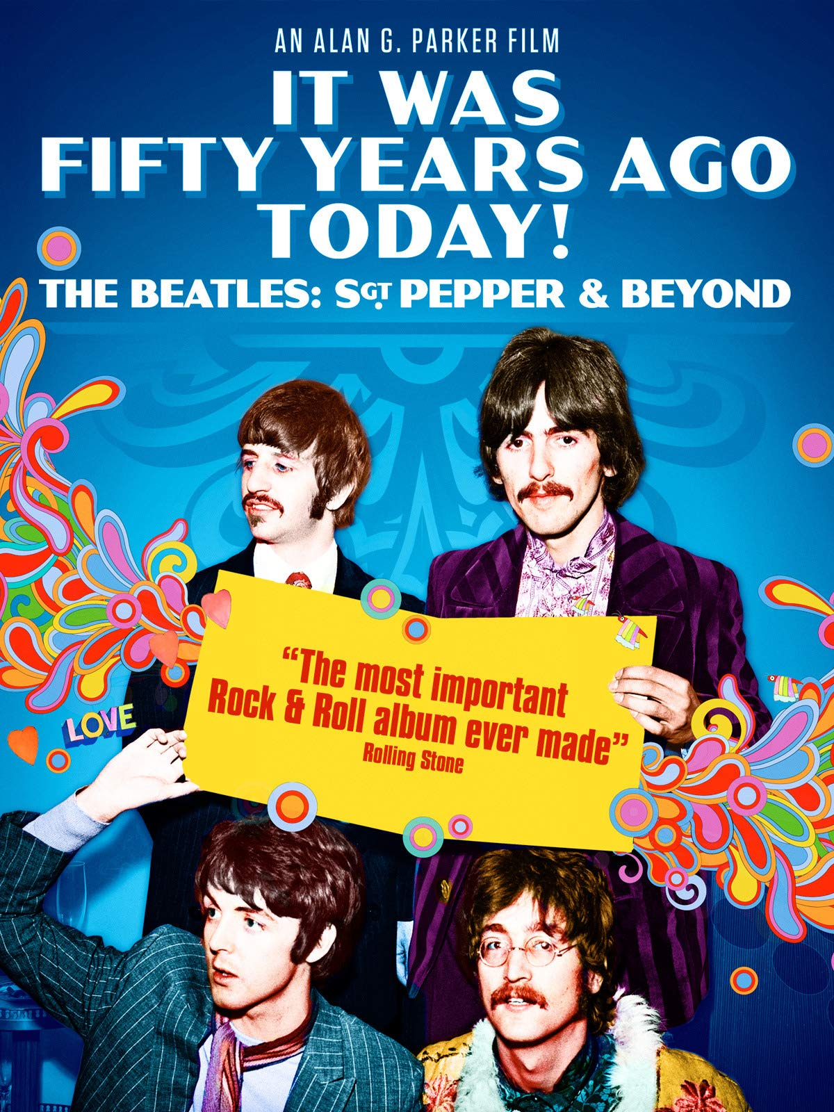 It Was 50 Years Ago Today! The Beatles: Sgt Pepper & Beyond