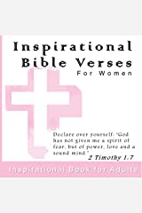 Inspirational Bible Verses For Women: Inspiration Book for Adults with Scriptures (Christian Biblical Quotes, Games and Study Tools 1) Kindle Edition