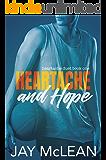Heartache and Hope: Heartache Duet Book One