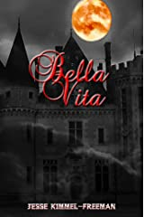 Bella Vita (Bella Vampires Series Book 2) Kindle Edition