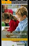Meine Schulmathematik: Grundschule
