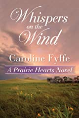 Whispers on the Wind (A Prairie Hearts Novel Book 5) Kindle Edition