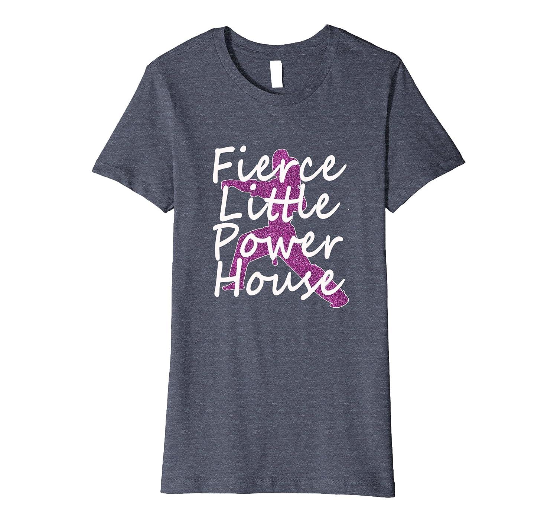 Top Girls Karate MMA Fierce Little Powerhouse Gift T-Shirt-mt