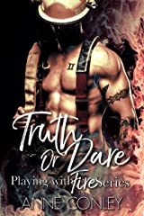 Truth or Dare (Playing with Fire Book 1) Kindle Edition