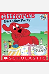 Clifford's Birthday Party (Classic Storybook) Kindle Edition