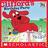 Clifford's Birthday Party (Classic Storybook)
