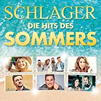 Schlager-die Hits des Sommers