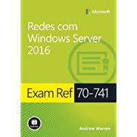 Exam Ref 70-741: Redes com Windows Server 2016