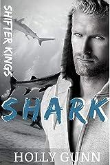 SHARK (Shifter Kings Nashville Book 3) Kindle Edition