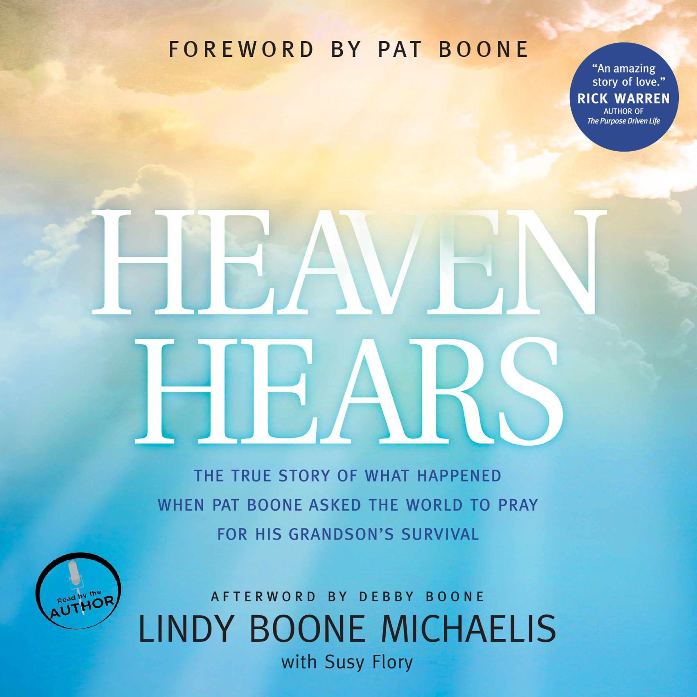 Heaven Hears: The True Story of What Happened When Pat Boone Asked the World to Pray for His Grandson's Survival by Oasis Audio (Image #1)