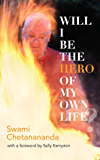 Will I Be the Hero of My Own Life? (English Edition)
