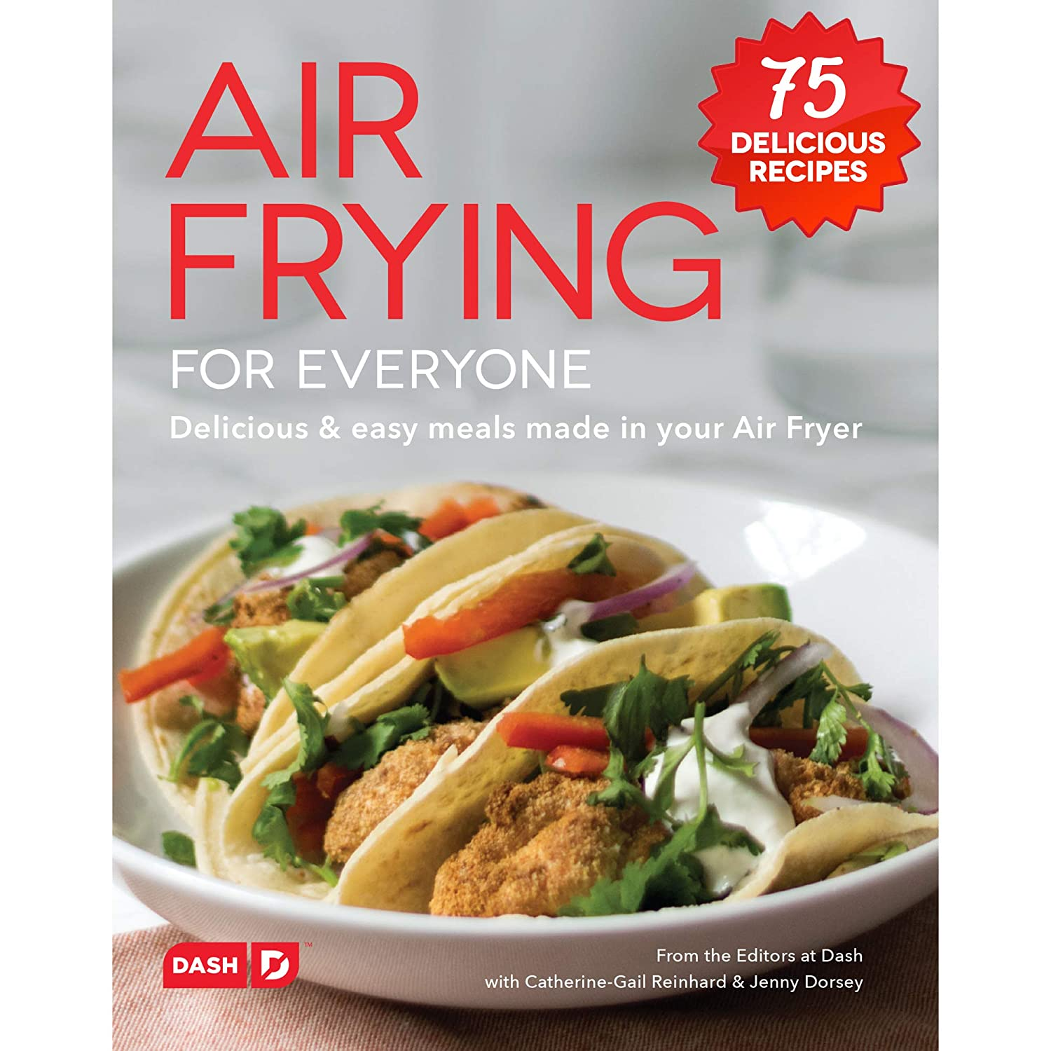 Amazon.com: Dash DCB001AF Air Fryer Recipe Book for Healthier + Delicious  Meals, Snacks & Desserts, Over 70+ Easy to Follow Guides, Cookbook: Kitchen  & ...