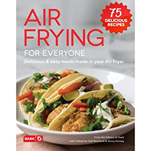 DASH DCB001AF Air Fryer Recipe Book for Healthier + Delicious Meals, Snacks & Desserts Over 70+ Easy to Follow Guides Cookbook