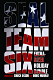 SEAL Team Six Extra-Sized Holiday Bundle: (10 Books!)