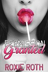 Permission Granted Kindle Edition