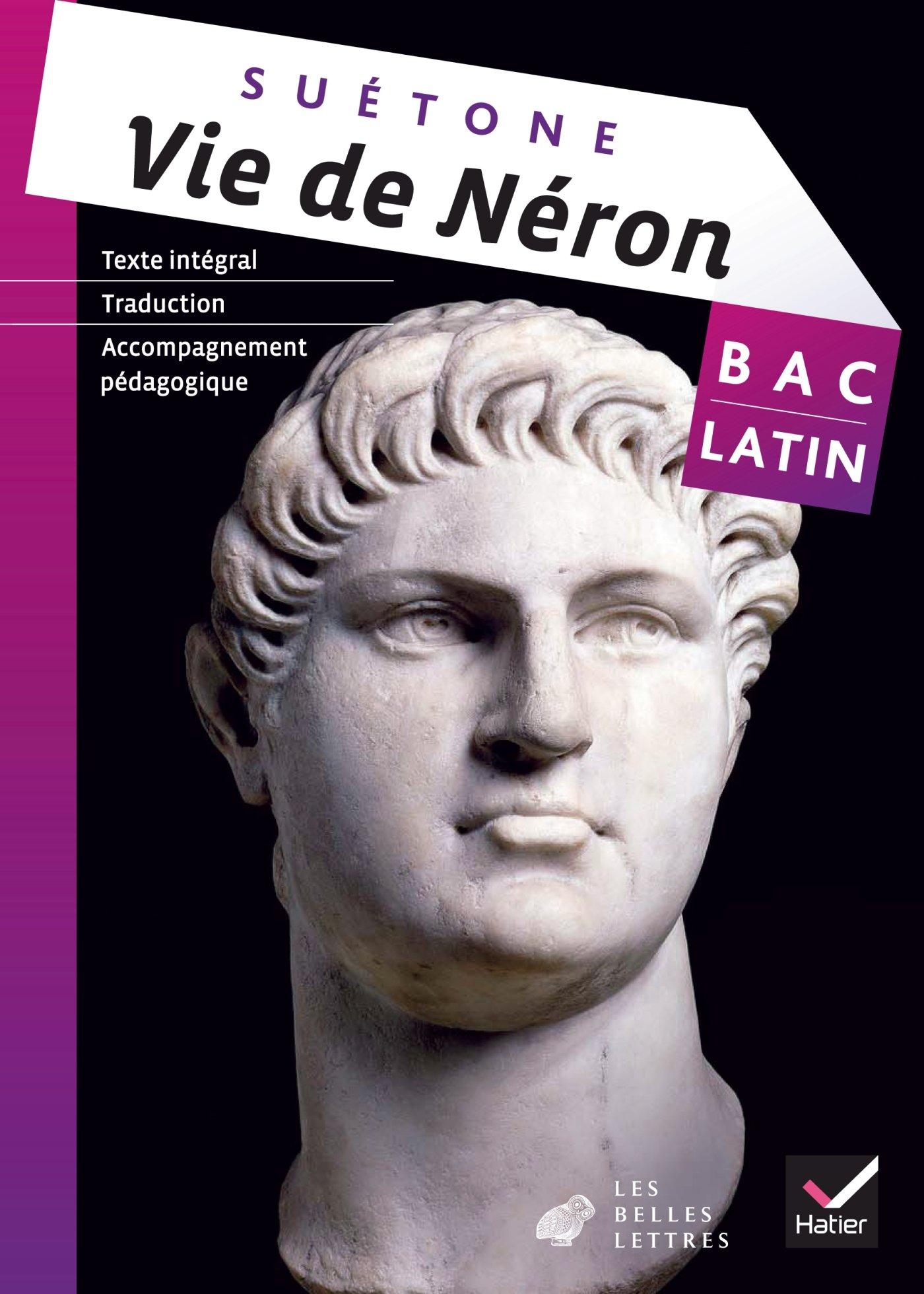Oeuvre Complète Latin Tle éd. 2013 - Vie de Néron (Suétone) Broché – 28 août 2013 Hatier 2218961520 Lycée général EDUCATION / Secondary